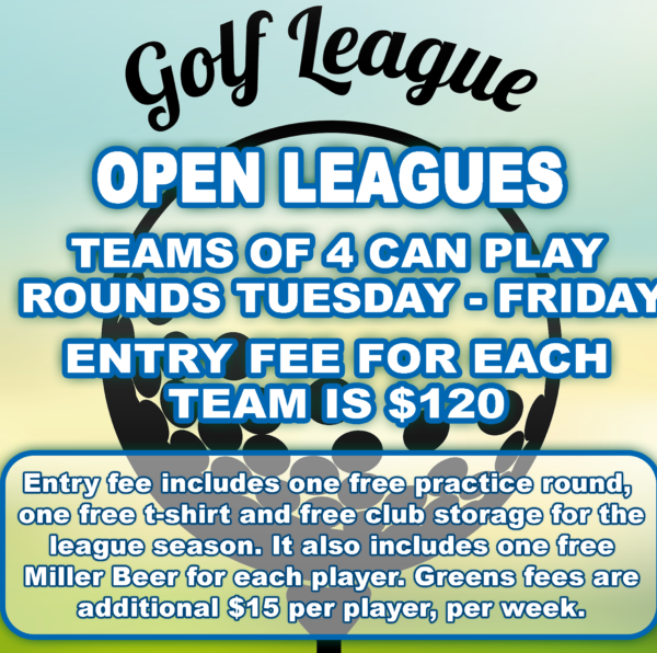 Golf League Specials ~ 7 days a week!